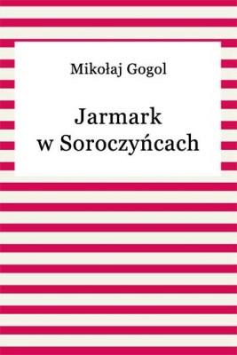 okładka Jarmark w Soroczyńcach, Ebook   Mikołaj Gogol