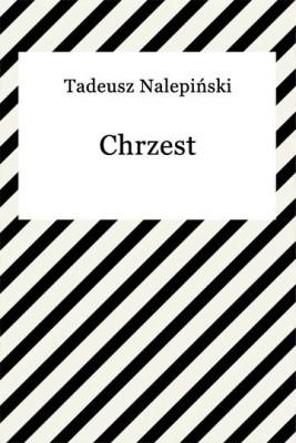 okładka Chrzest, Ebook | Tadeusz Nalepiński