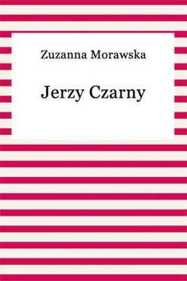 okładka Jerzy Czarny, Ebook | Zuzanna Morawska