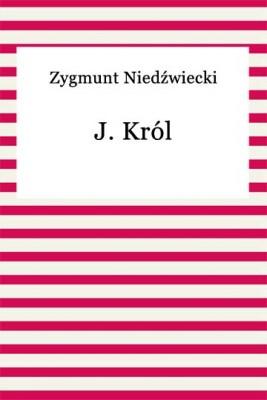 okładka J. Król, Ebook | Zygmunt Niedźwiecki