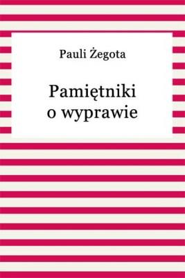okładka Pamiętniki o wyprawie chocimskiej, Ebook | Żegota Pauli