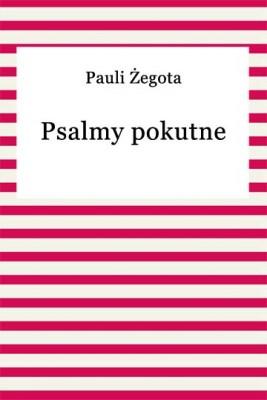 okładka Psalmy pokutne, Ebook | Żegota Pauli