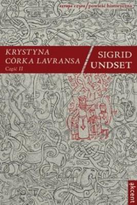 okładka Krystyna córka Lavransa t. 2, Ebook | Sigrid Undset