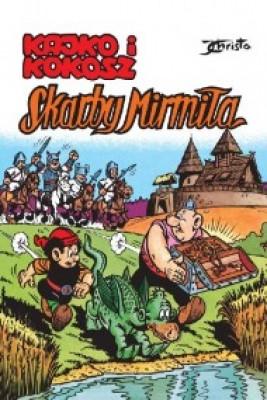 okładka Kajko i Kokosz. Skarby Mirmiła, Ebook | Janusz Christa