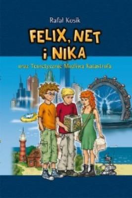 okładka Felix. Net i Nika oraz Teoretycznie Możliwa Katastrofa, Ebook | Rafał Kosik