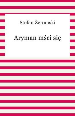 okładka Aryman mści się, Ebook | Stefan Żeromski