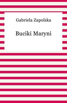 okładka Buciki Maryni, Ebook   Gabriela Zapolska