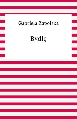 okładka Bydlę, Ebook | Gabriela Zapolska