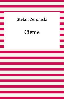 okładka Cienie, Ebook | Stefan Żeromski