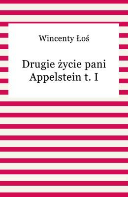 okładka Drugie życie pani Appelstein t. I, Ebook | Wincenty Łoś
