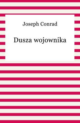 okładka Dusza wojownika, Ebook | Joseph Conrad