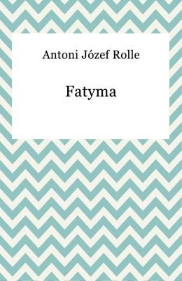 okładka Fatyma, Ebook | Antoni Józef Rolle