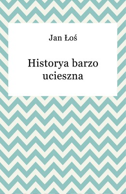 okładka Historya barzo ucieszna, Ebook | Jan Łoś