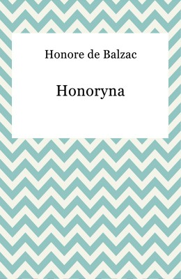 okładka Honoryna, Ebook   Honore De Balzac