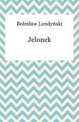 okładka Jelonek, Ebook | Bolesław Londyński