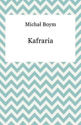 okładka Kafraria, Ebook | Michał Boym