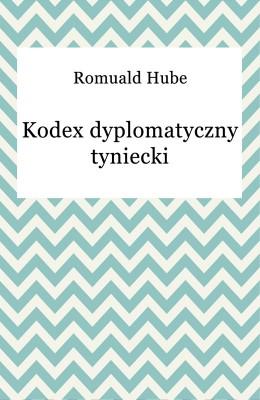 okładka Kodex dyplomatyczny tyniecki, Ebook | Romuald Hube