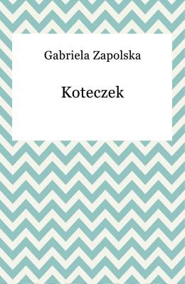 okładka Koteczek, Ebook | Gabriela Zapolska