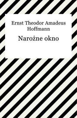 okładka Narożne okno, Ebook | Ernst Hoffmann
