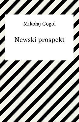 okładka Newski prospekt, Ebook   Mikołaj Gogol