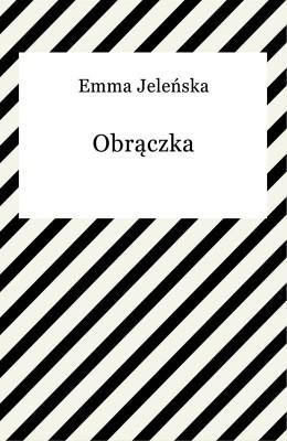 okładka Obrączka, Ebook | Emma Jeleńska