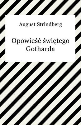 okładka Opowieść świętego Gotharda, Ebook | August Strindberg
