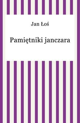 okładka Pamiętniki janczara, Ebook | Jan Łoś