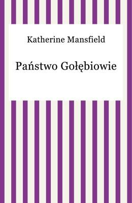 okładka Państwo Gołębiowie, Ebook | Katherine Mansfield