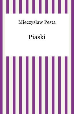 okładka Piaski, Ebook | Mieczysław Pesta