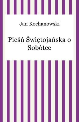 okładka Pieśń Świętojańska o Sobótce, Ebook | Jan Kochanowski