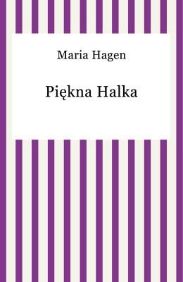 okładka Piękna Halka, Ebook | Maria Hagen