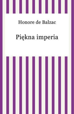 okładka Piękna imperia, Ebook | Honore De Balzac