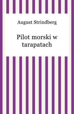 okładka Pilot morski w tarapatach, Ebook | August Strindberg