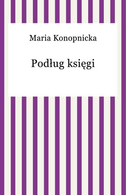 okładka Podług księgi, Ebook | Maria Konopnicka