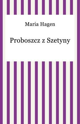 okładka Proboszcz z Szetyny, Ebook | Maria Hagen