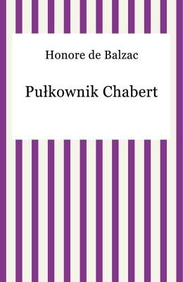 okładka Pułkownik Chabert, Ebook   Honore De Balzac