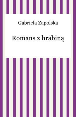 okładka Romans z hrabiną, Ebook | Gabriela Zapolska