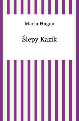 okładka lepy Kazik, Ebook | Maria Hagen