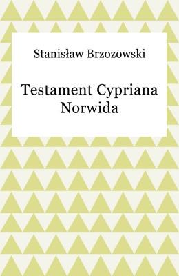 okładka Testament Cypriana Norwida, Ebook | Stanisław Brzozowski
