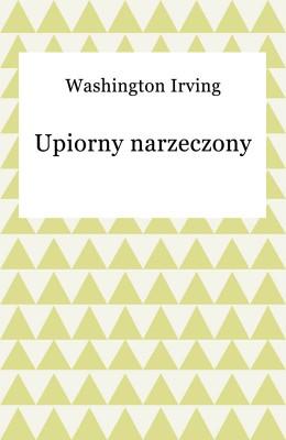 okładka Upiorny narzeczony, Ebook | Washington Irving