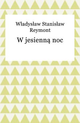 okładka W jesienną noc, Ebook   Władysław Reymont
