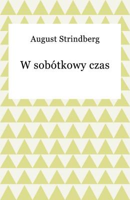 okładka W sobótkowy czas, Ebook | August Strindberg