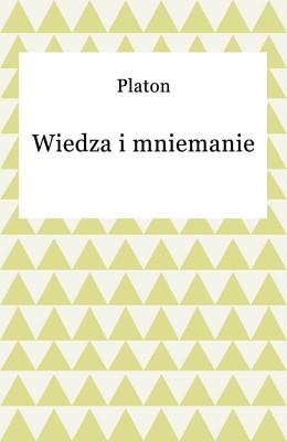 okładka Wiedza i mniemanie, Ebook | Platon