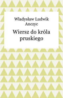 okładka Wiersz do króla pruskiego, Ebook |
