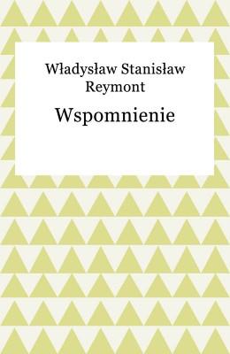 okładka Wspomnienie, Ebook   Władysław Reymont