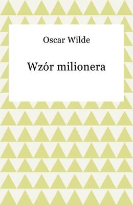 okładka Wzór milionera, Ebook   Oskar Wilde