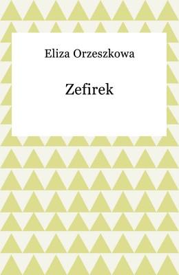 okładka Zefirek, Ebook | Eliza Orzeszkowa