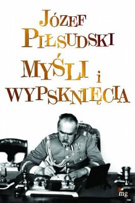 okładka Myśli i wypsknięcia, Ebook   Józef Piłsudski