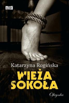 okładka Wieża Sokoła, Ebook   Katarzyna Rogińska