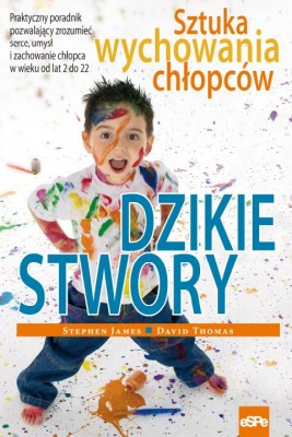okładka Dzikie stwory, Ebook | Stephen James, David Thomas